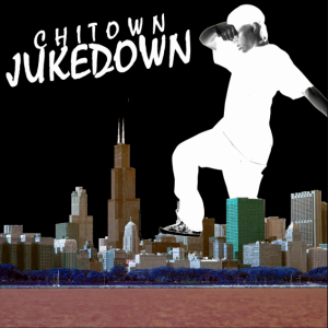 00 Chi Town Juke Down Artwork