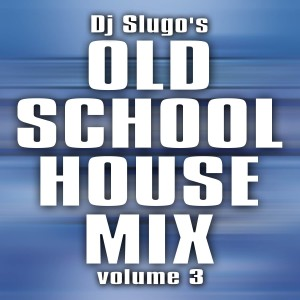 00 Chicago Old School House Mix Vol.3
