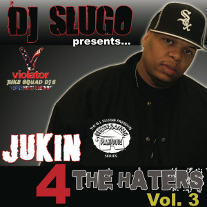 00-Jukin 4 The Haters Vol 3