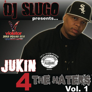 00-Jukin 4 The Haters Vol.1