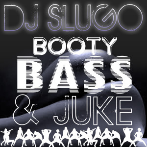 00 Booty Bass Juke (For Web)