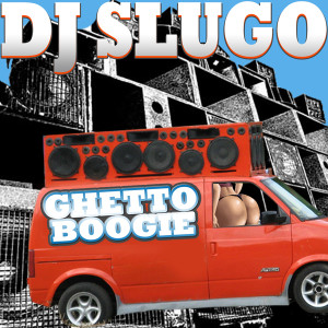 Ghetto Boogie For Web)