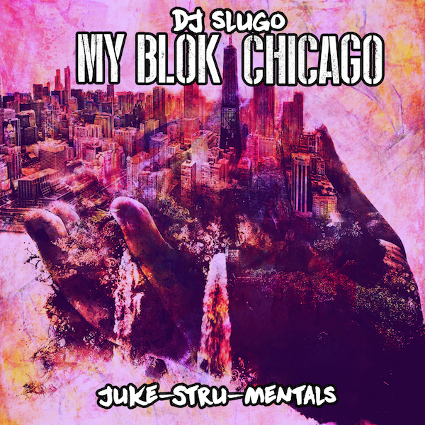 My Blok Chicago (JukeStrumentals) 600