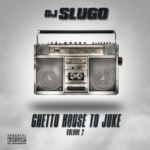 00-Ghetto House to Juke Vol. 2
