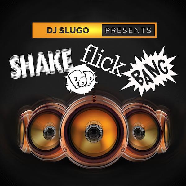 00-Shake pop flip bang 600